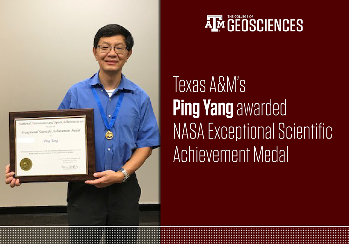 Dr. Ping Yang received the NASA Exceptional Scientific Achievement Medal.